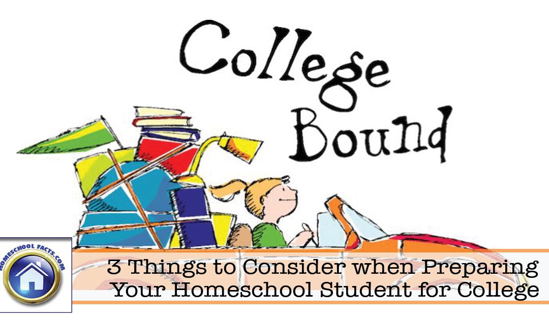 3 Things to Consider When Preparing Your Homeschool Student for College