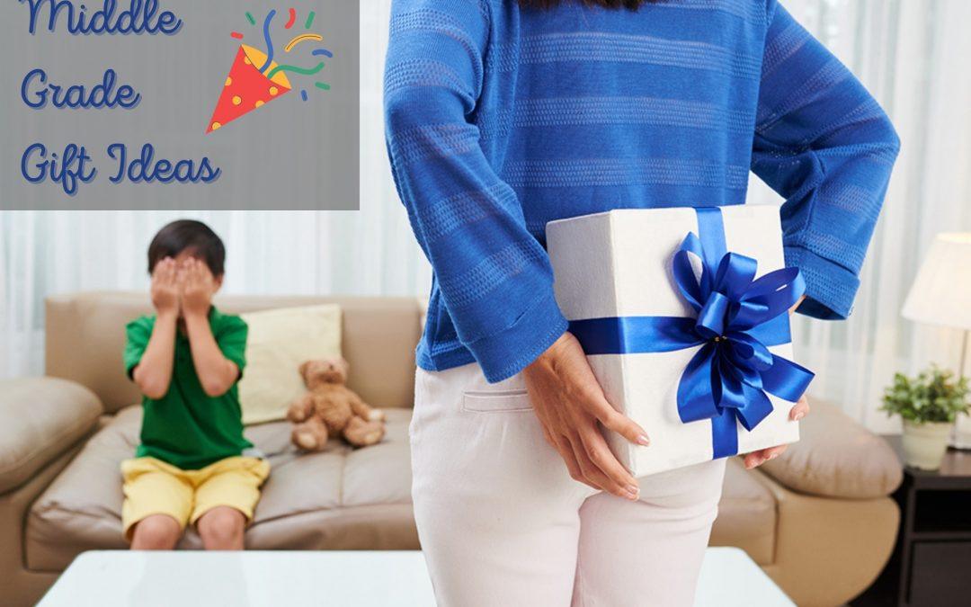 Middle Grade Gift Ideas