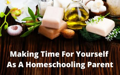 Making Time for Yourself as a Homeschooling Parent