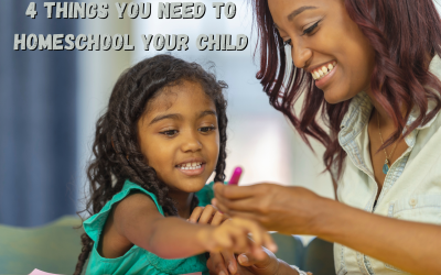 4 Things You Need to Homeschool Your Child