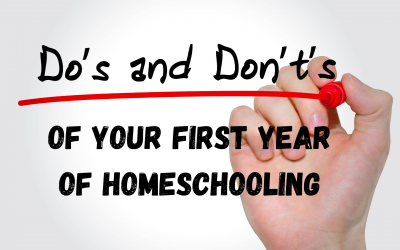 Do's and Don'ts of Your First Year of Homeschooling