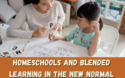 Homeschools and Blended Learning in the New Normal