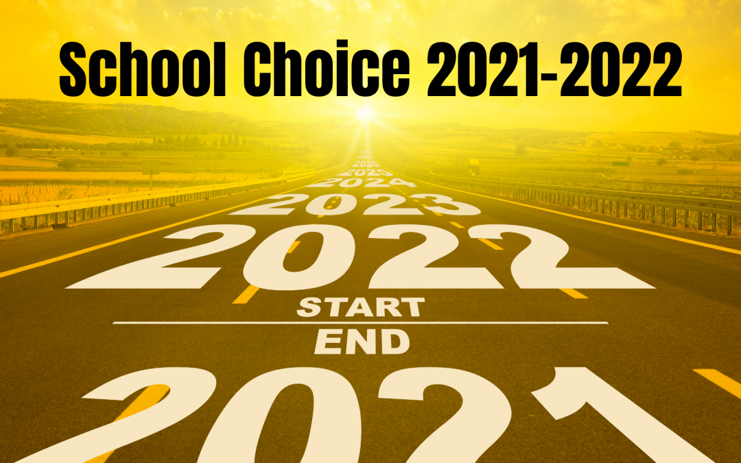 School Choice 2021-2022