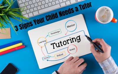 3 Signs Your Child Needs a Tutor