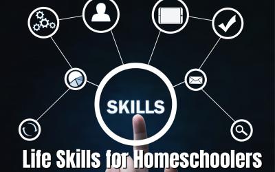 Life Skills for Homeschoolers