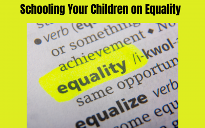 Schooling Your Children on Equality