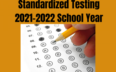 Standardized Testing 2021-2022 School Year